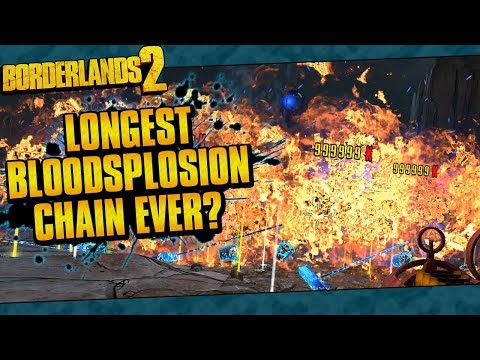 Borderlands 2 | Longest Bloodsplosion Chain Ever? (20 Billion Damage)