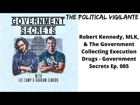 Government Secrets With Lee Camp Ep 5
