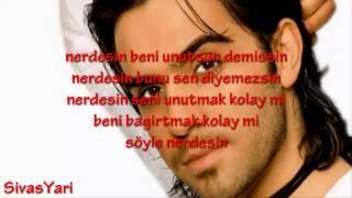 Ismail YK   Nerdesin [Lyrics] [HD]