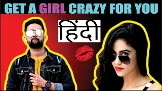 7 STEPS to make HER CRAZY about you | Impress ANY GIRL