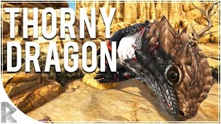 Thorny Dragon Time! - Ark Survival Evolved Scorched Earth DLC - Part 6 (Ark Scorched Earth)