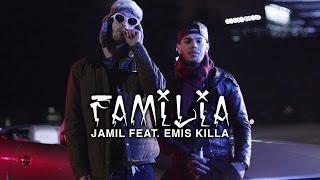 Jamil Feat. Emis Killa   Familia (Official Video)