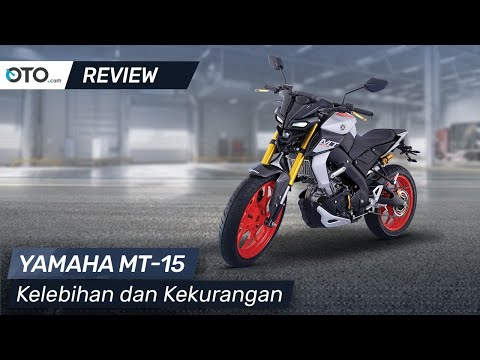 Yamaha MT-15 | Bike Review | Kelebihan dan Kekurangan | OTO.com
