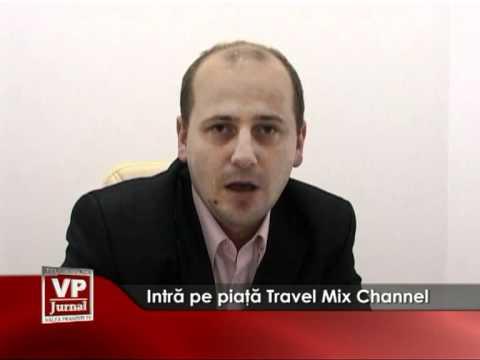 Intră pe piață Travel Mix Channel