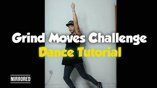 Grind Moves Challenge - Dance Tutorial