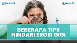 Beberapa Tips Hindari Erosi Gigi, Kurangi Konsumsi Makanan Asam hingga Minum Pakai Sedotan