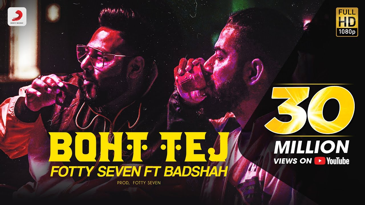 Fotty Seven feat Badshah | Boht Tej | Latest Rap Song 2020 - Fotty Seven ft Badshah Lyrics