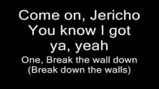 chris jericho theme song break down the walls with lyrics