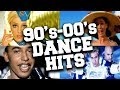 Top 100 Dance Hits of the 39 90s 39 00s