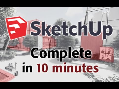 SketchUp - Tutorial for Beginners in 10 MINUTES!  [ COMPLETE ]