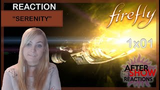 Firefly 1x01 - Serenity Reaction