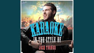 In My Dreams (In the Style of Josh Turner) (Karaoke Version)