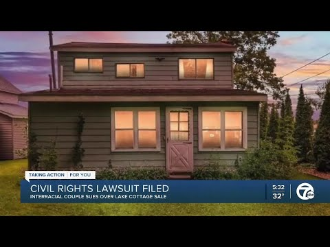 Dream lake home purchase 'prevented' because buyers are an interracial couple: lawsuit