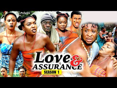 Love And Assurance Season 1 - (New Movie) 2018 Latest Nigerian Nollywood Movie Full HD | 1080p