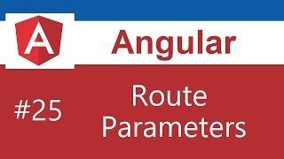 Angular 8 Tutorial - 25 - Route Parameters