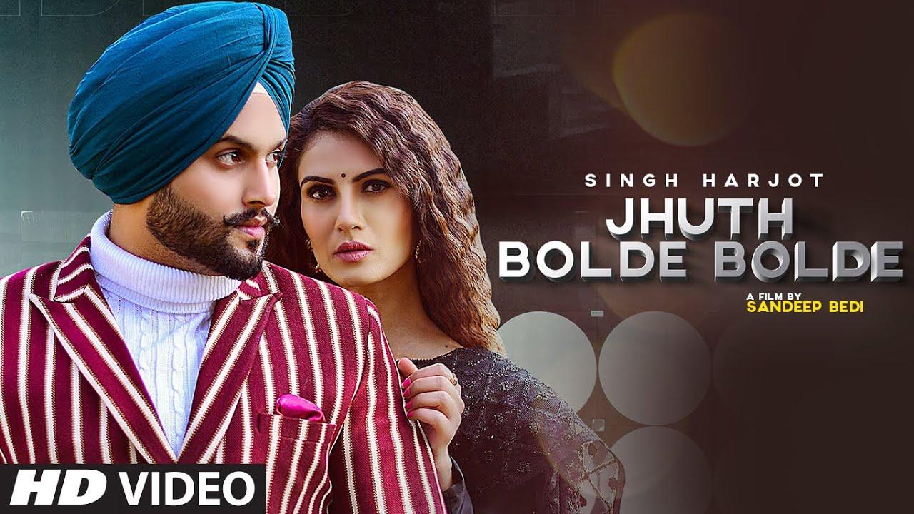 Jhuth Bolde Bolde mp3 Song