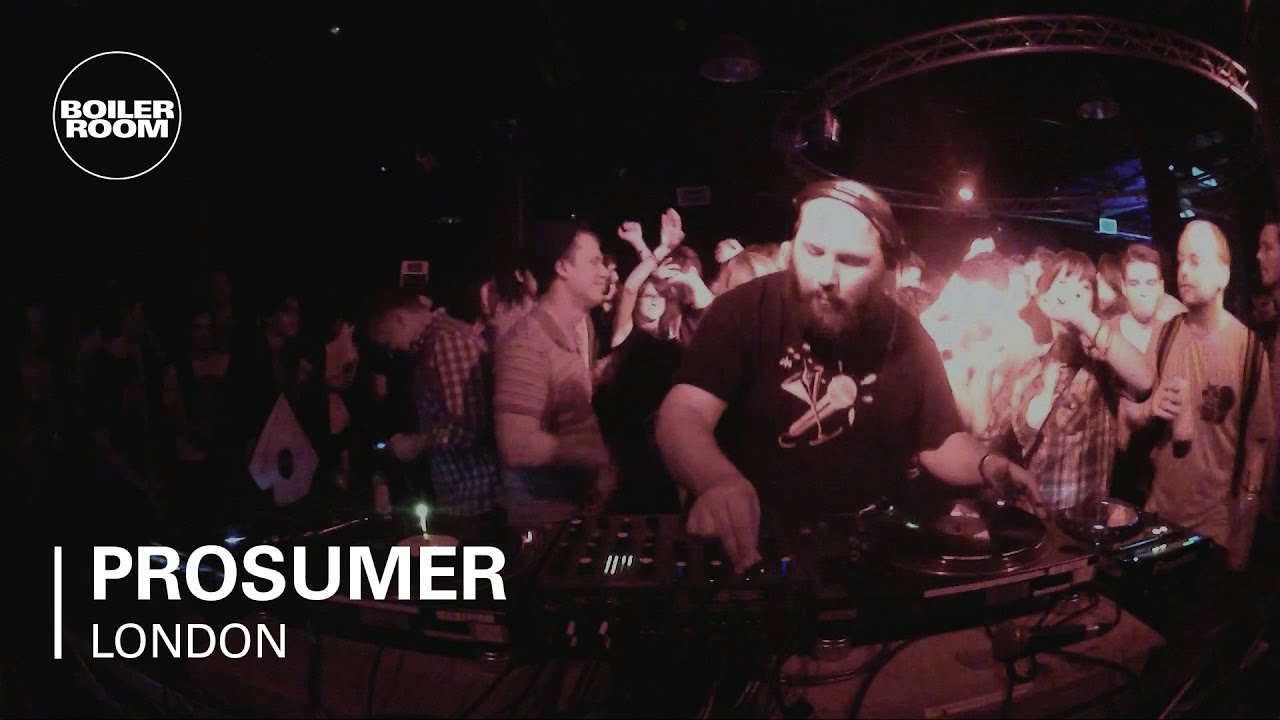 Prosumer - Live @ Boiler Room London 2013