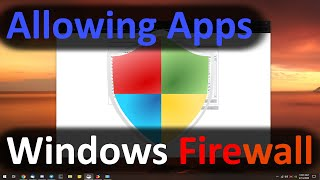 Allowing Apps Through The Windows Firewall