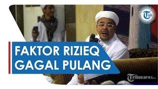 Faktor-Faktor Penyebab Habib Rizieq Tidak Bisa Pulang
