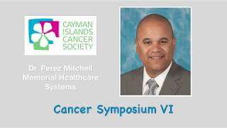 Dr. Perez Mitchell – Memorial Healthcare Systems. Topic: Oral Cancer
