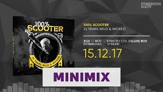 Scooter - 100% Scooter (25 Years Wild & Wicked) (Official Minimix HD)