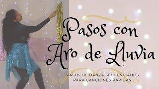 PASOS DE DANZA secuenciados con ARO DE LLUVIA