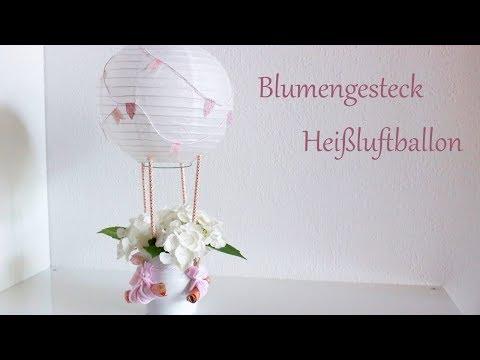 DIY | Blumengesteck-Heißluftballon | Hochzeitsgeschenk | Geldgeschenk | Sommerdeko | Just Deko