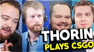 THORIN PLAYS CSGO (Faceit with Anders, YNK, Metuz and Chev)