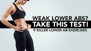 Weak Lower Abs? | TAKE THIS TEST | 9 Killer Lower Ab Exercises!