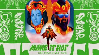 Major Lazer & Anitta   Make It Hot (Dee Mad & Sky Remix) (Official Audio)
