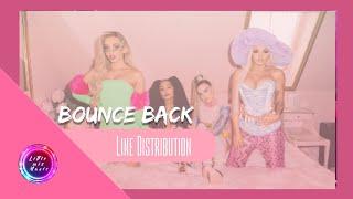 Little Mix   Bounce Back (Line Distribution)