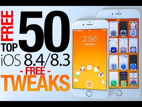 Top 50 FREE iOS 8.4 Cydia Tweaks Of ALL Time - 8.3 & 8.4 Jailbreak Compatible