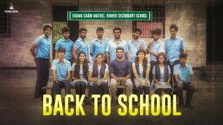 Eruma Saani | Back to School - A Nostalgic Trip