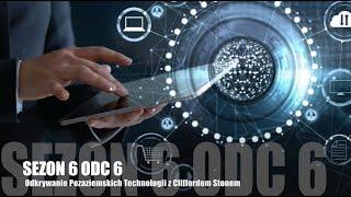 Sezon 6 Odcinek 6 – Odkrywanie Pozaziemskich Technologii z Cliffordem Stonem