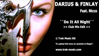Darius & Finlay feat. Nicco - Do It All Night (Club Mix Edit)