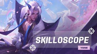 Le Skilloscope - épisode 1 : Yone