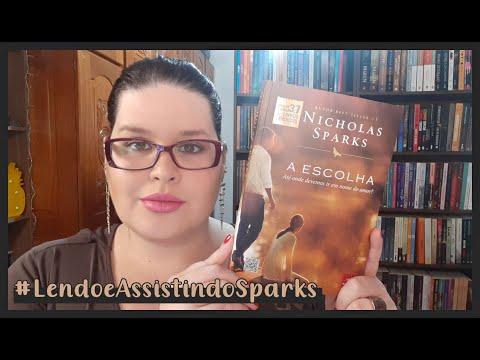 A Escolha - Nicholas Sparks | Atitude Literária