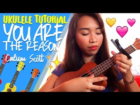 You Are The Reason (Calum Scott)- Ukulele Tutorial