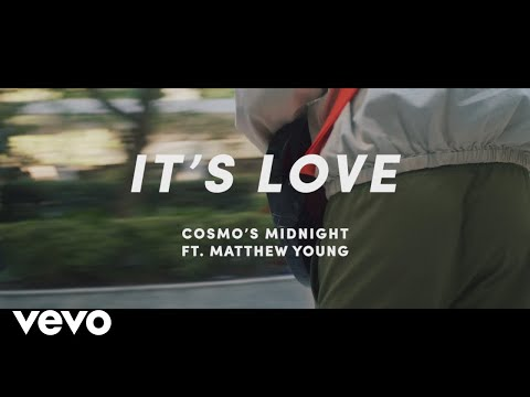 Cosmo's Midnight - It's Love ft. Matthew Young