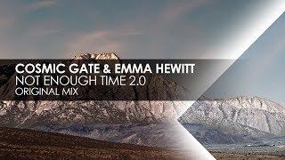 Cosmic Gate & Emma Hewitt   Not Enough Time 2.0