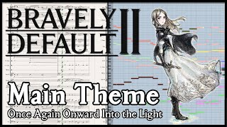 "New Transcription: ""Main Theme"" from Bravely Default II (2020)"