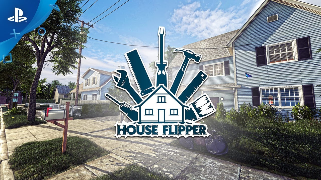 House Flipper: Renovate, Repair, or Invest Tomorrow on PS4
