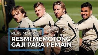 Resmi, Real Madrid Potong Gaji Pemainnya, Untuk Pembiayaan Klub