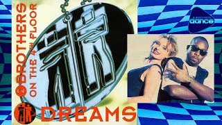 2 Brothers On The 4th Floor -  Dreams (1994) [Full Album]