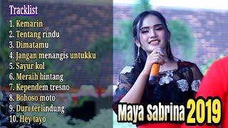 Maya Sabrina Full Album Lagu Terbaru 2019