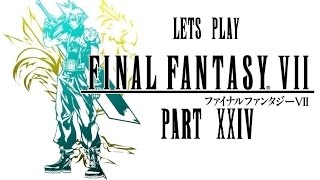 Let's Play: Final Fantasy VII! (Blind) - Part 24: