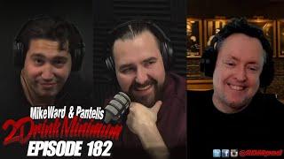 2 Drink Minimum - Episode 182