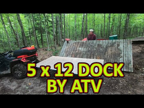 Hauling a 5 x 12 dock by ATV/Quad to my Off Grid Cabin