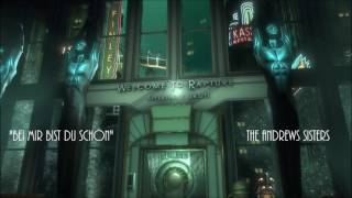 Bioshock - Bei Mir Bist Du Schön - The Andrews Sisters