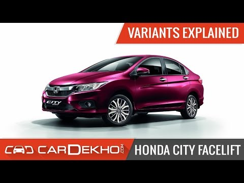 2017 Honda City Facelift | Variants Explained